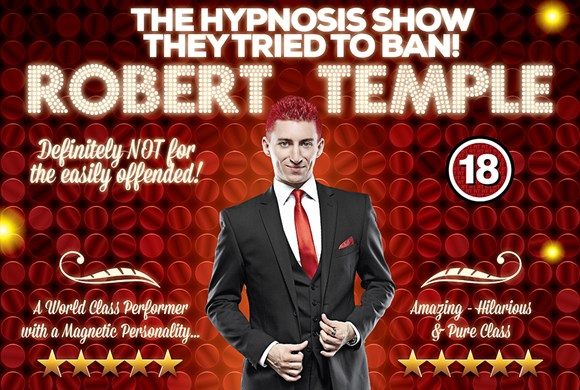 Robert Temple: The Hypnotist - Live and Outrageous