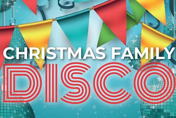 Christmas Family Disco 2019