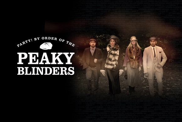 Party! By Order of the Peaky Blinders!