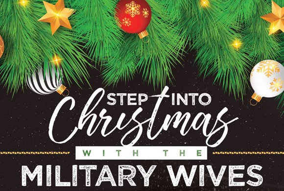 Step Into Christmas With The Military Wives